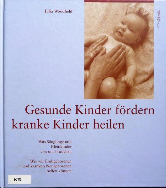 Cover: Gesunde Kinder fördern, kranke Kinder heilen